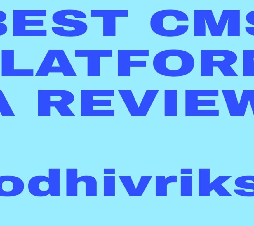 Best CMS PLATFORM